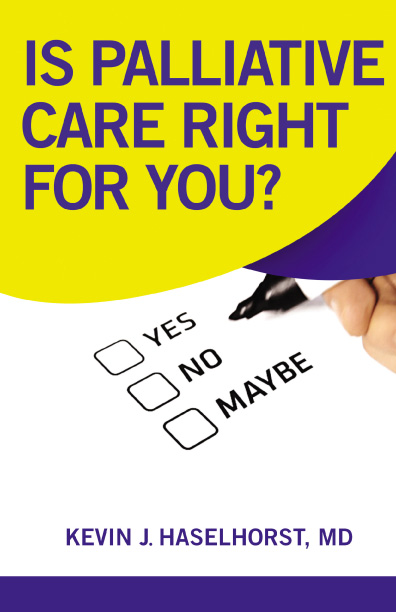 Cover of Is Palliative Care Right for You?